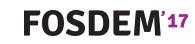 Conference Recap: FOSDEM 2017