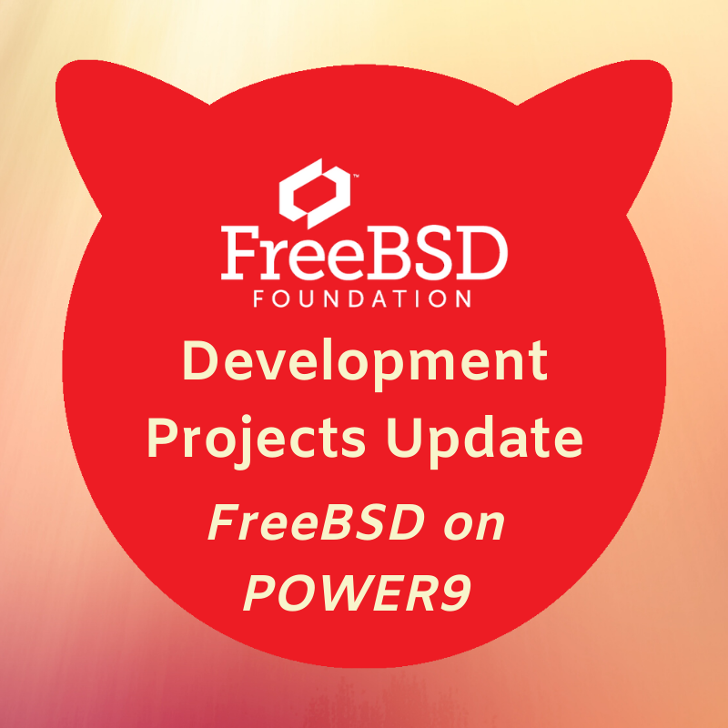 POWER to the People: Making FreeBSD a First Class Citizen on POWER