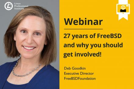 LPI Webinar: 27 Years of FreeBSD and Why You Should Get Involved